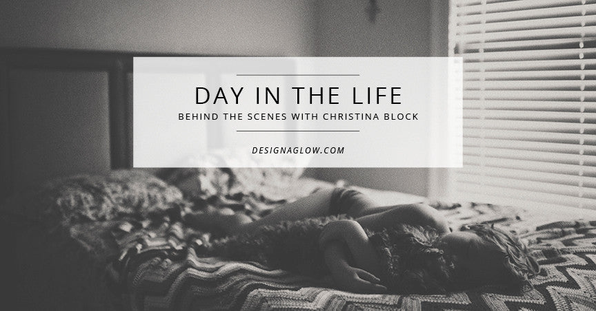 Day In The Life: Christina Block Photography