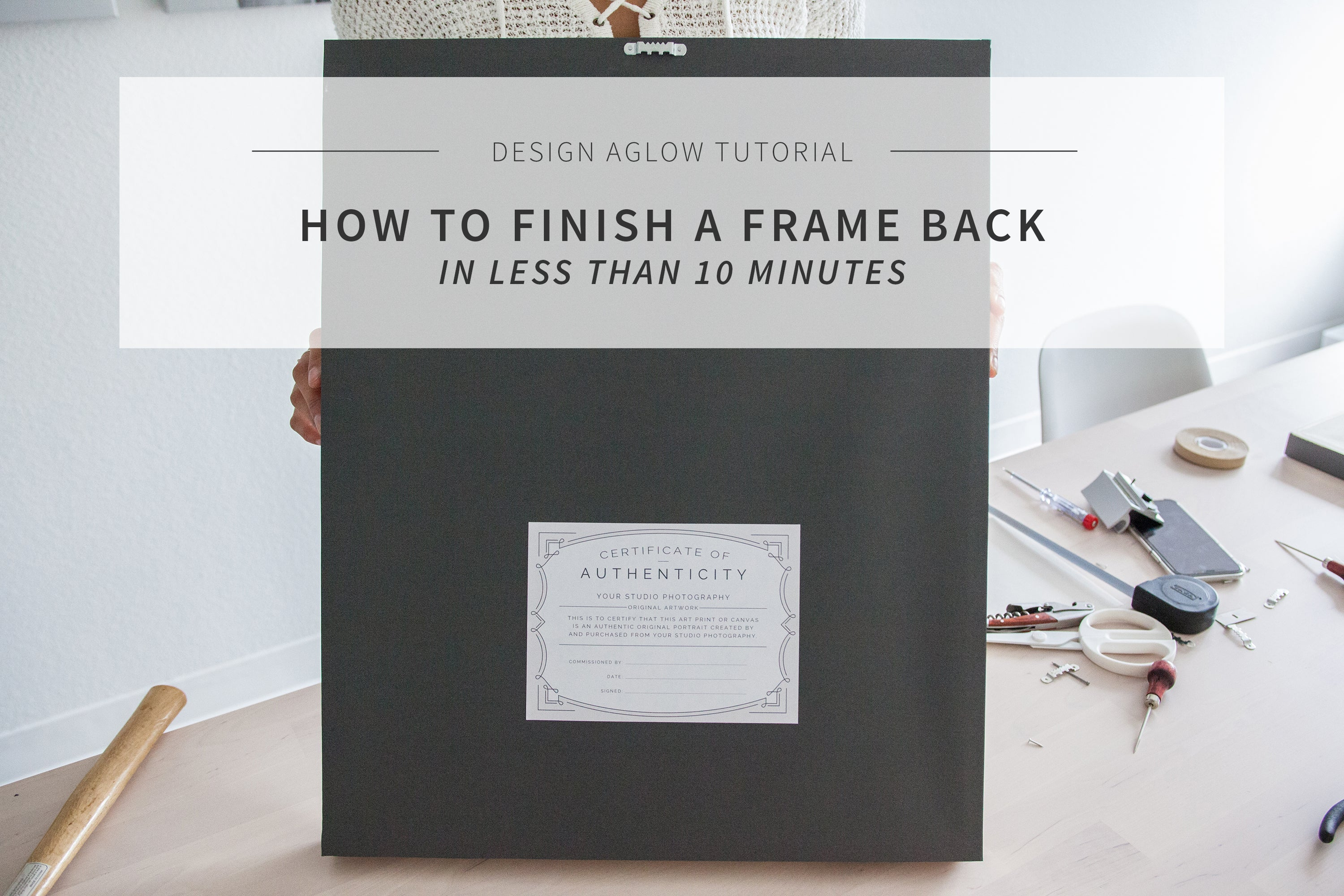 How to finish a Design Aglow frame back in less than 10 minutes