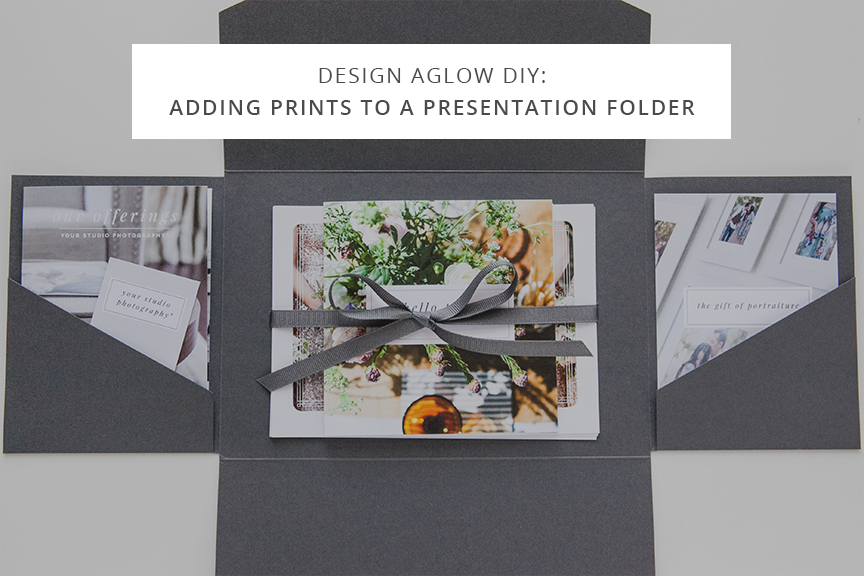 Design Aglow DIY: Adding Prints to a Presentation Folder