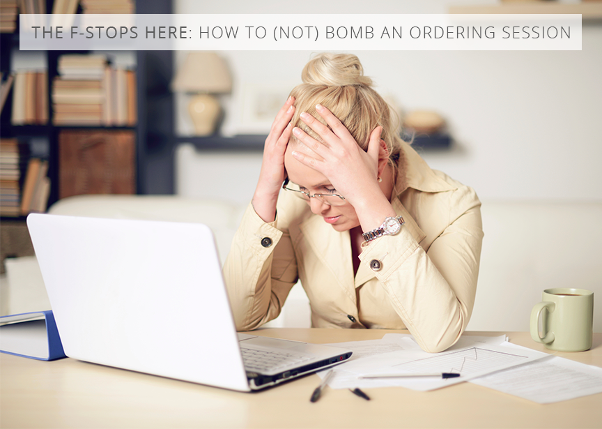 How to (not) bomb an ordering session for photographers