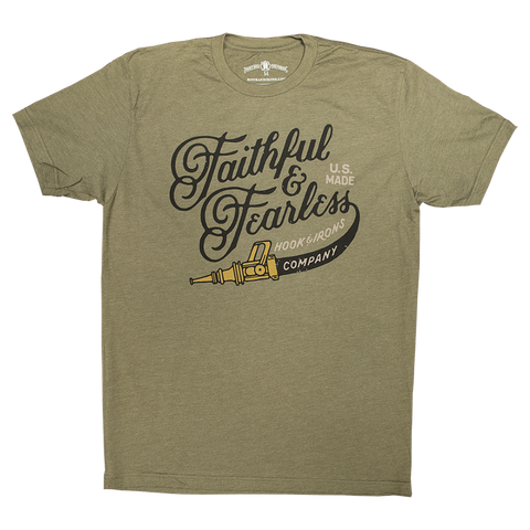 Faithful and Fearless - Military Green