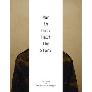 War Is Only Half the Story