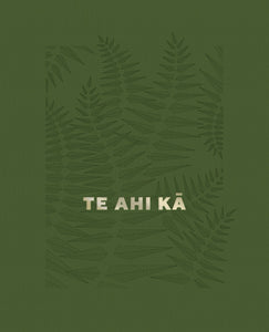 Te Ahi Kā: The Fires of Occupation