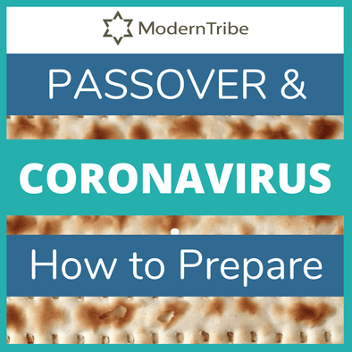 How Will Coronavirus Affect Your Passover - and What to Do About It