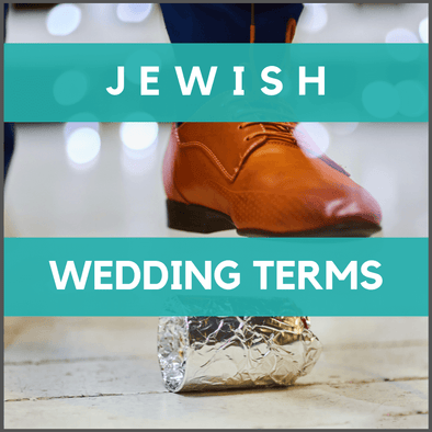 Jewish Wedding Terms