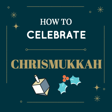 How to Celebrate Chrismukkah