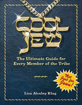 Cool Jew: The Ultimate Guide for Every Member of the Tribe by Baker & Taylor - ModernTribe