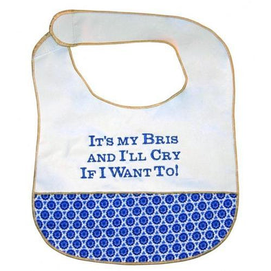 It's My Bris and I'll Cry If I Want to! Baby Bib
