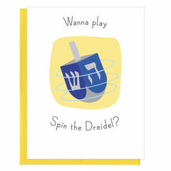 Wanna Play Spin the Dreidel? Hanukkah Card by That Guy - ModernTribe