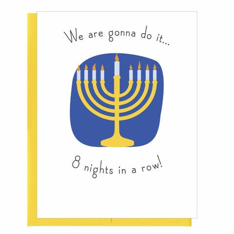 We Are Going To Do It 8 Nights in a Row Hanukkah Card by That Guy - ModernTribe
