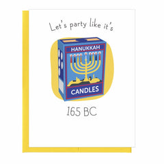 Let's Party Like It's 165 BC Hanukkah Card by That Guy - ModernTribe