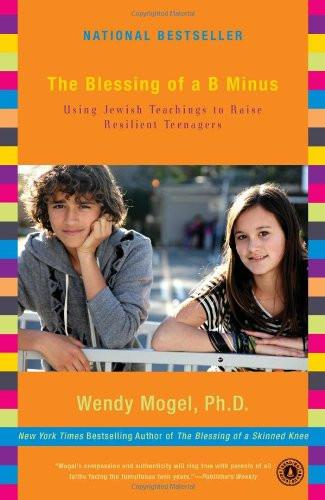 Baker & Taylor Book The Blessing of a B Minus by Wendy Mogel