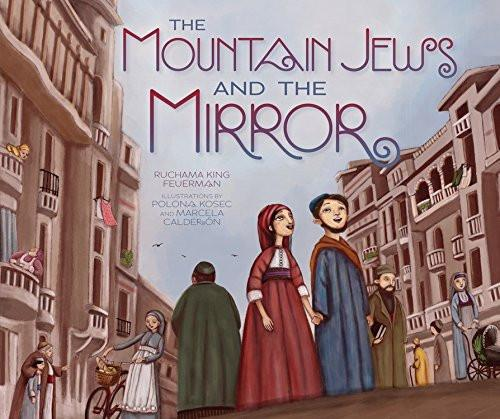 The Mountain Jews And The Mirror by Ruchama Feuerman - ModernTribe