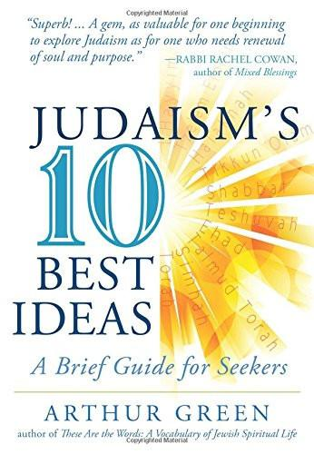 Baker & Taylor Book Judaism's Ten Best Ideas: A Brief Guide for Seekers
