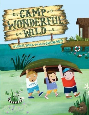 Camp Wonderful Wild by Laurel Snyder by Baker & Taylor - ModernTribe