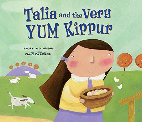 Baker & Taylor Book Talia And The Very Yum Kippur by Linda Elov Marshall - Ages 5 to 8