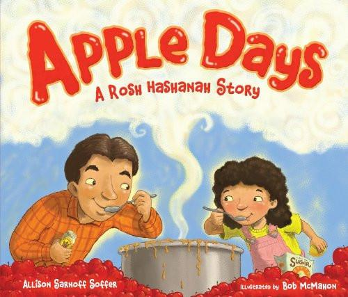 Baker & Taylor Book Default Apple Days: A Rosh Hashanah Story by Allison Sarnoff Soffer - Ages 2-7