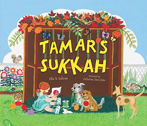 Tamar's Sukkah by Ellie B. Gellman - Ages 3 to 5 - ModernTribe