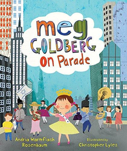 Baker & Taylor Book Meg Goldberg On Parade by Andria Rosenbaum