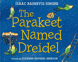 The Parakeet Named Dreidel by Isaac Bashevis Singer - Ages 5+ by Baker & Taylor - ModernTribe - 1