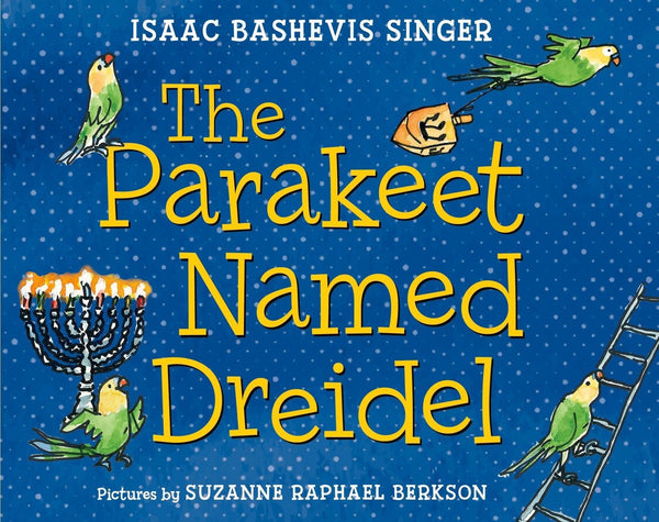 Baker & Taylor Book The Parakeet Named Dreidel by Isaac Bashevis Singer - Ages 5+