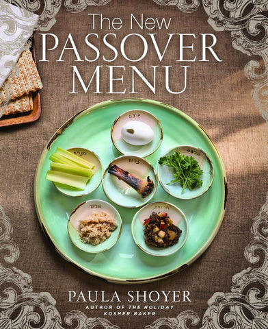 The New Passover Menu Cookbook by Paula Shoyer by Baker & Taylor - ModernTribe