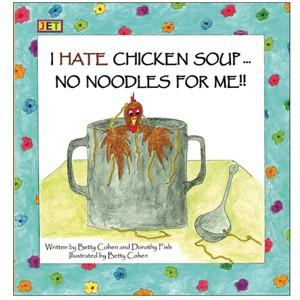 I Hate Chicken Soup Book