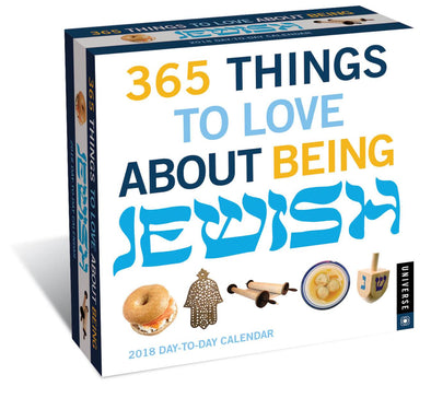 365 Things to Love About Being Jewish Day-to-Day 2018 Calendar