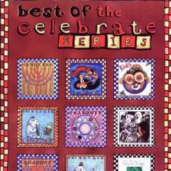 Best of the Celebrate Series -- CD by Other - ModernTribe