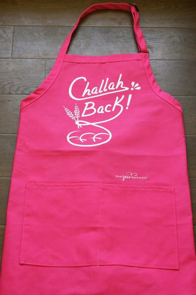 What Jew Wanna Eat Aprons Challah Back Apron