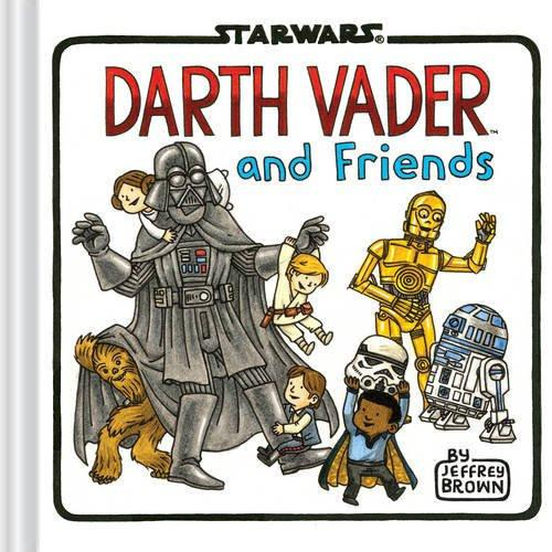Hachette Book Group Book Darth Vader and Friends by Jeffrey Brown