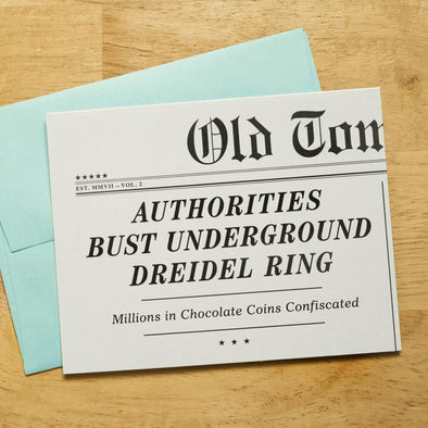 Authorities Bust Underground Dreidel Ring! Hanukkah Card by Old Tom Foolery - ModernTribe