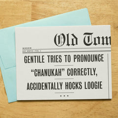 "Gentile Tries To Pronounce ""Chanukah"" Correctly, Accidentally Hocks Loogie! Hanukkah Card by Old Tom Foolery - ModernTribe"