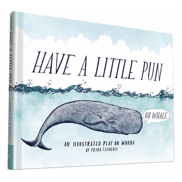 Hachette Book Group Book Have a Little Pun Book by Frida Clements