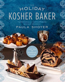 The Holiday Kosher Baker Cookbook by Paula Shoyer by Baker & Taylor - ModernTribe - 1