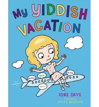 My Yiddish Vacation by Ione Skye by Baker & Taylor - ModernTribe