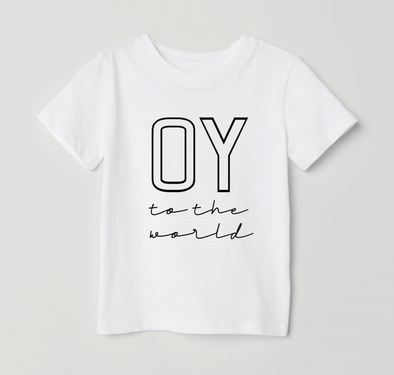 Challah Day Shop Kid Clothing Oy to the World T-Shirt - Baby and Kid Sizes