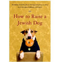 How to Raise a Jewish Dog by Baker & Taylor - ModernTribe