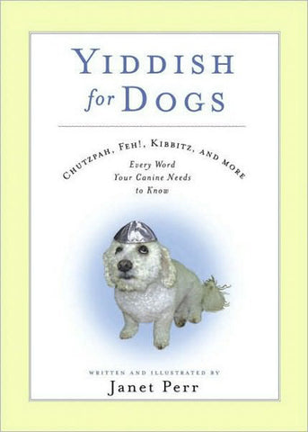 Yiddish for Dogs by Baker & Taylor - ModernTribe
