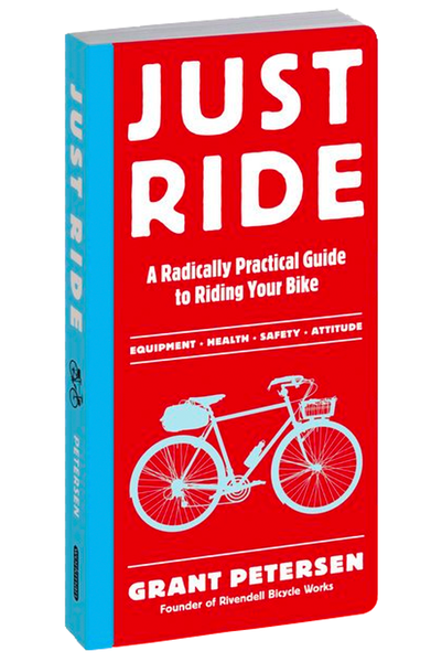 Baker & Taylor Book Default Just Ride: A Radically Practical Guide to Riding Your Bike