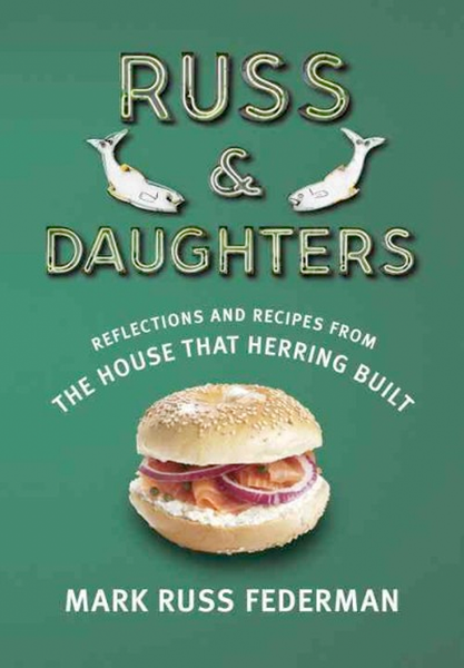 Baker & Taylor Cookbook Default Russ & Daughters: Reflections and Recipes from the House That Herring Built