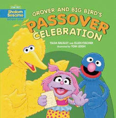 Big Bird & Grover's Passover Celebration - Ages 2-6 by Baker & Taylor - ModernTribe