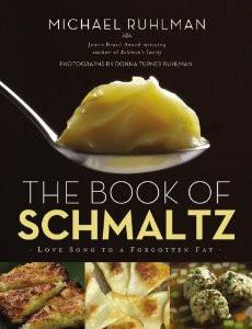 Book of Schmaltz by Michael Ruhlman by Baker & Taylor - ModernTribe