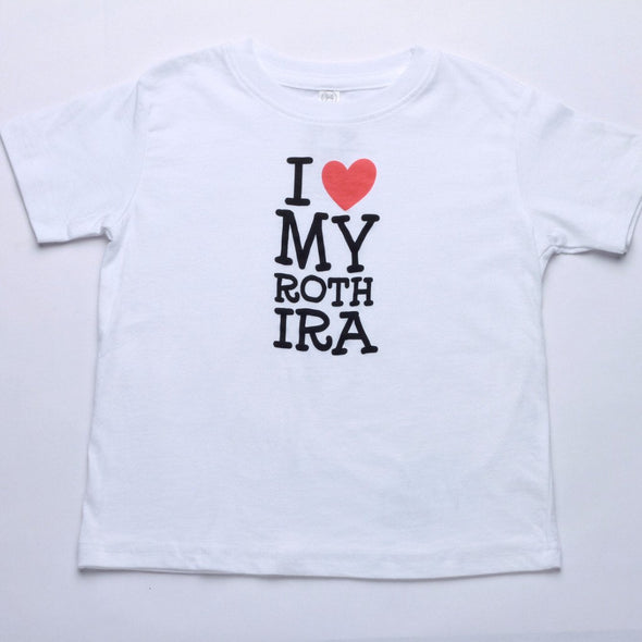 I Heart My ROTH IRA Baby and Kid T-Shirt