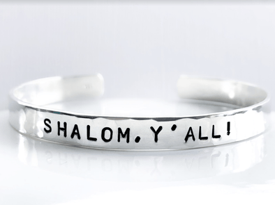 Shalom Y'all! Hammered Cuff Bracelet - Sterling Silver