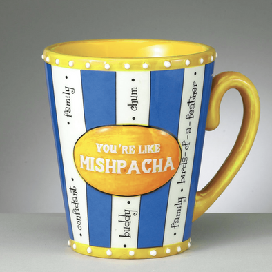 """You're Like Mishpacha"" Hand-Painted Ceramic Mug"