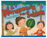 A Watermelon in the Sukkah by Sylvia A. Rouss - Ages 3-8 by Baker & Taylor - ModernTribe - 1