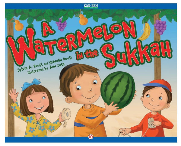 Baker & Taylor Book Default A Watermelon in the Sukkah by Sylvia A. Rouss - Ages 3-8