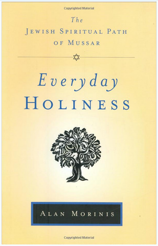 Everyday Holiness: The Jewish Spiritual Path of Mussar by Baker & Taylor - ModernTribe