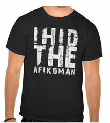 I Hid The Afikoman Unisex T-Shirt by ModernTribe - ModernTribe - 1